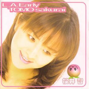 """Sakurai Tomo """"L.A. Early"""" (cover scan) 0085.jpg"""