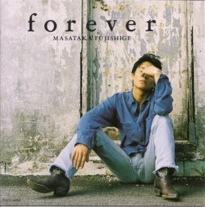 "Fujishige Masataka ""forever"" (album cover scan)"