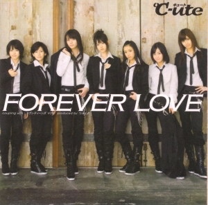 "C-ute ""FOREVER LOVE"" LE (cover scan)"