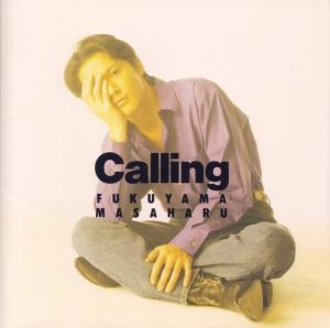 "Fukuyama Masaharu ""Calling"" album (jacket cover scan)"