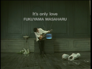 "Fukuyama Masaharu in ""It's only love""..."