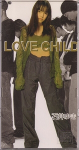 "Ishii Yuki ""LOVE CHILD"" single (cover scan)"
