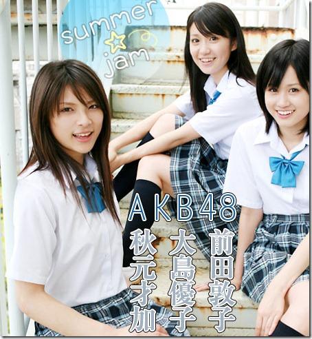Summer Jam featuring Akimoto Sayaka, Oshima Yuko & Maeda Atsuko