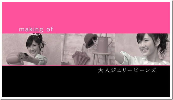 Watanabe Mayu in Otona Jelly Beans (making of)