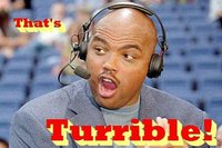 Charles Barkley turrible.......
