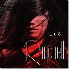 Raychell L R (CD   DVD version)