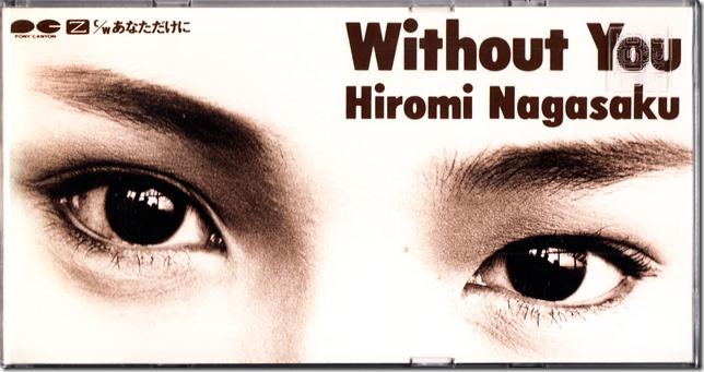 Nagasaku Hiromi Without You single