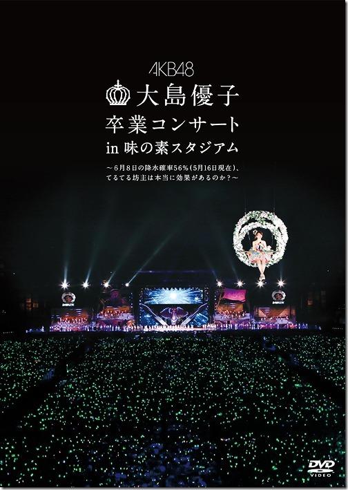 Oshima Yuko Sotsugyo Concert in Ajinomoto Stadium - 6 Gatu 8 Ka no Kosui Kakuritsu 56percent (5 Gatsu 16 Nichi Genzai), Teruterubozu wa Koka ga Arunoka DVD
