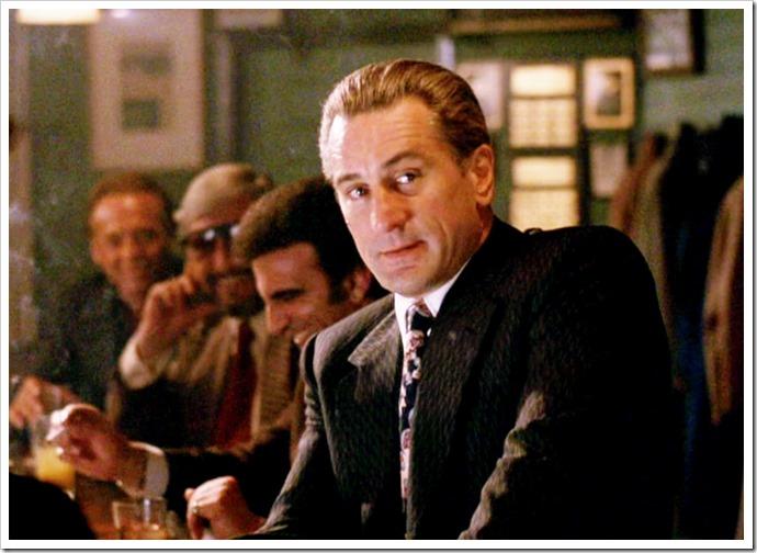 Robert De Niro in Goodfellas....
