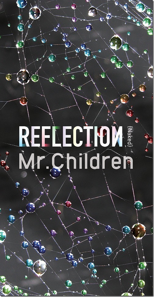 Mr.Children REFLECTION Naked LE box set